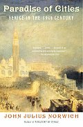 Paradise of Cities Venice in the Nineteenth Century