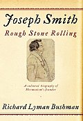 Joseph Smith Rough Stone Rolling