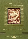 Light In The Forest everymans childrens classics