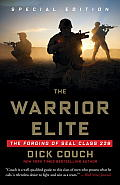Warrior Elite The Forging of SEAL Class 228