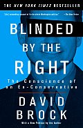 Blinded by the Right The Conscience of an Ex Conservative