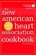 New American Heart Association Cookbook 7th Edition