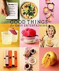 Good Things for Easy Entertaining The Best of Martha Stewart Living