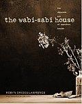 Wabi Sabi House The Japanese Art Of a Imperfect Beauty