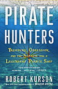 Pirate Hunters Treasure Obsession & the Search for a Legendary Pirate Ship