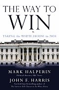 Way To Win Taking The White House