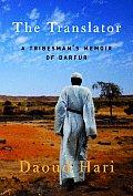 Translator A Tribesmans Memoir Of Darfur