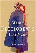 Major Pettigrews Last Stand