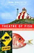 Theatre of Fish Travels Through Newfoundland & Labrador
