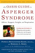 Oasis Guide to Asperger Syndrome Advice Support Insight & Inspiration