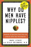 Why Do Men Have Nipples Hundreds of Questions Youd Only Ask a Doctor After Your Third Martini