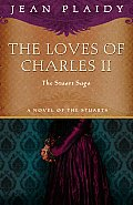 The Loves Of Charles II: The Wandering Prince / A Health Unto His Majesty / Her Lies Our Sovereign Lord