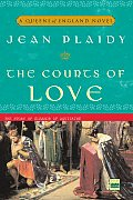 The Courts of Love: The Story of Eleanor of Aquitaine: Queens of England 5