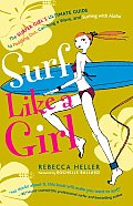 Surf Like A Girl The Surfer Girls Ultima
