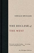 Decline of the West Abridged Edition