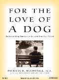 For the Love of a Dog Understanding Emotion in You & Your Best Friend