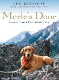 Merles Door Lessons from a Freethinking Dog