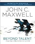 Beyond Talent Become Someone Who Gets Extraordinary Results