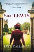 Sra. Lewis: La Improbable Historia de Amor Entre Joy Davidman Y C. S. Lewis