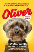 Oliver for Young Readers: The True Story of a Stolen Dog and the Humans He Brought Together