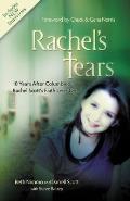 Rachels Tears 10th Anniversary Edition The Spiritual Journey of Columbine Martyr Rachel Scott