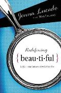 Redefining Beautiful What God Sees When
