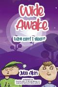 Wide Awake: Why Can't I Sleep?