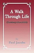 Walk Through Life