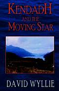 Kendadh and the Moving Star