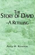 The Story of David- A Retelling