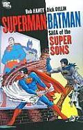 Saga Of The Super Sons Superman & Batman