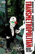 Transmetropolitan Volume 01 Back on the Street