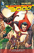 Justice League 3000 Volume 1 Yesterday Lives