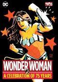 Wonder Woman A Celebration of 75 Years