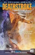 Deathstroke Volume 3 Twilight Rebirth