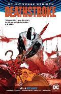 Deathstroke Volume 4 Rebirth