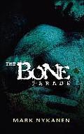 Bone Parade