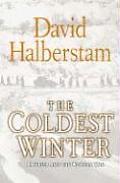 Coldest Winter America & the Korean War