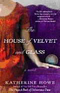 House of Velvet & Glass