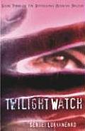 Twilight Watch Night Watch 03