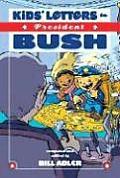 Kids Letters To President Bush