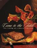Come to the Table Food Fellowship & a Celebration of Gods Bounty