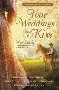 Four Weddings & a Kiss A Western Bride Collection