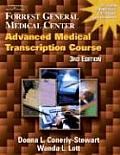 Forrest General Medical Center Advanced Medical Transcription Course (3RD 04 - Old Edition)