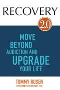 Recovery 2.0 A New Path to Overcoming Addiction