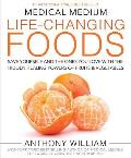 Medical Medium Life Changing Foods Save Yourself & the Ones You Love with the Hidden Healing Powers of Fruits & Vegetables