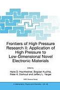 Frontiers of High Pressure Research II: Application of High Pressure to Low-Dimensional Novel Electronic Materials