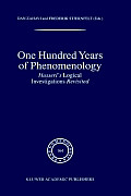 One Hundred Years of Phenomenology: Husserl's Logical Investigations Revisited