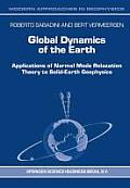 Global Dynamics of the Earth: Applications of Normal Mode Relaxation Theory to Solid-Earth Geophysics