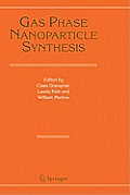 Gas Phase Nanoparticle Synthesis